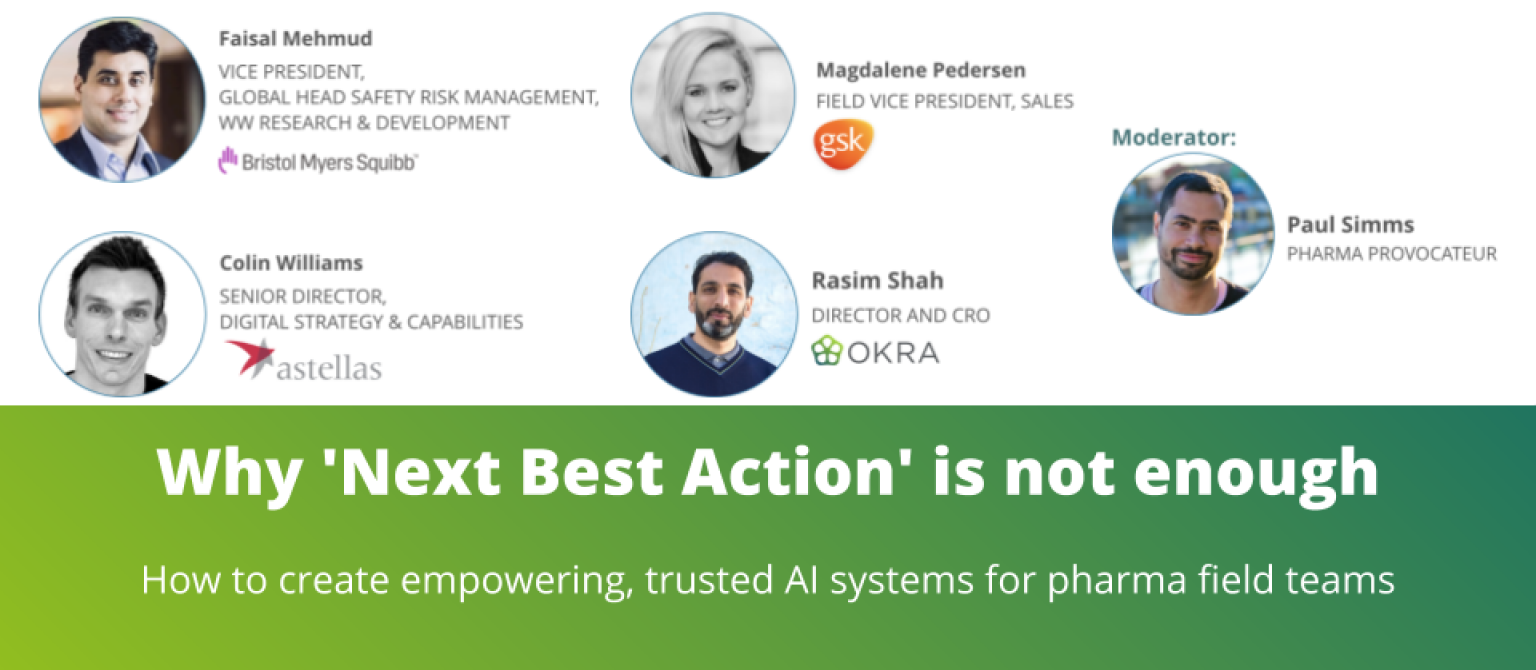 WEBINAR: Why 'Next Best Action' is not enough - How to create empowering, trusted AI systems for pharma field teams
